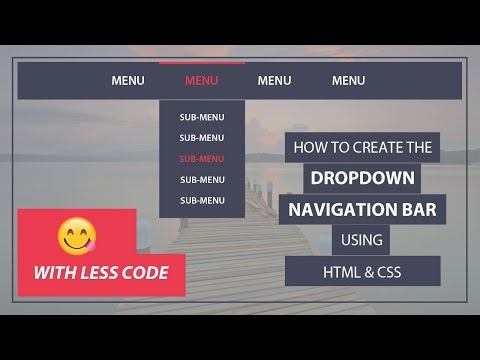 How to create the Drop down navigation bar using Html and CSS - Drop down menu