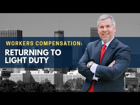 Workers Compensation: Returning to Light Duty