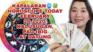 KAPALARAN 🔮🍀HOROSCOPE TODAY FEBRUARY 26,2020/KALUSUGAN, PAG-IBIG AT DATUNG-APPLE PAGUIO7