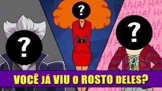 7 Personagens que tiveram o ROSTO REVELADO!