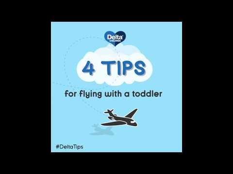 Delta Tips: 4 Tips For Flying With A Toddler