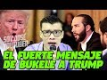 Download  El Fuerte Mensaje De Nayib Bukele A Donald Trump - Soy Jose Youtuber  MP3,3GP,MP4