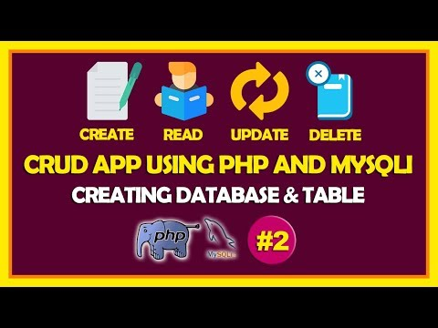 #02 CRUD App Using PHP and Mysqli   Creating Database, Table & Connection With Database