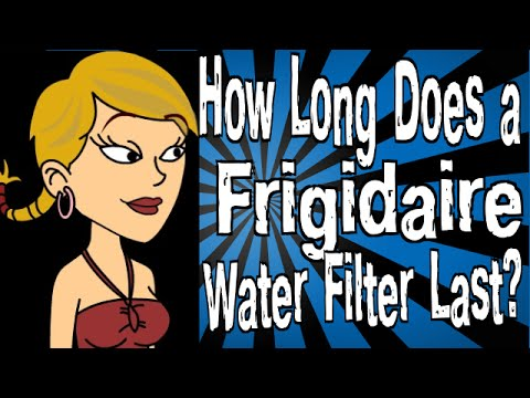 How Long Does a Frigidaire Water Filter Last?