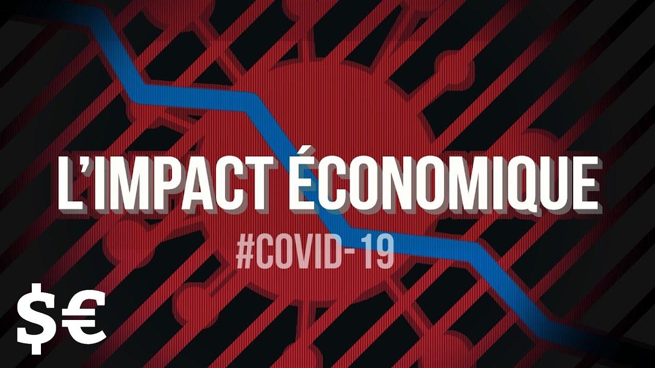 #COVID19 : L'Impact Économique