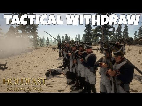 TACTICAL WITHDRAW - Holdfast: Nations at War