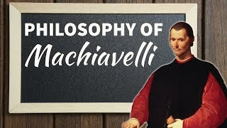 Niccolo Machiavelli political thought - दर्शनशास्त्र - Philosophy optional for UPSC in Hindi