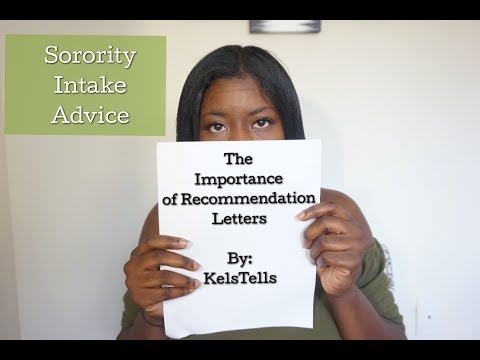 Sorority Recommendation Letters | NPHC Intake Advice | KelsTells