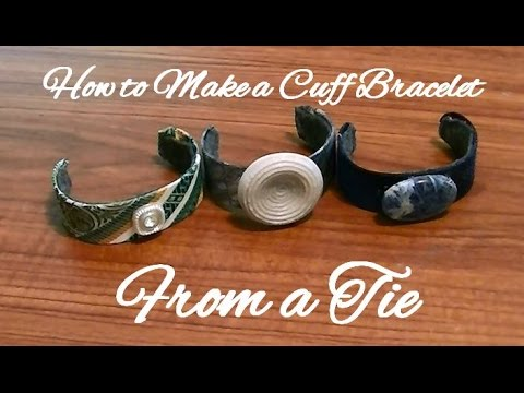 How to Make a Tie Cuff Bracelet