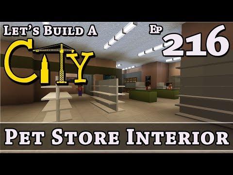How To Build A City :: Minecraft :: Pet Store Interior :: E216