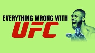 Everything Wrong With UFC