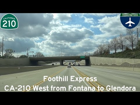 (6-2) Foothill Express - CA-210 West from Fontana to Glendora