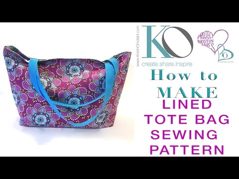 How to Make a Lined Tote Bag FREE Sewing Pattern