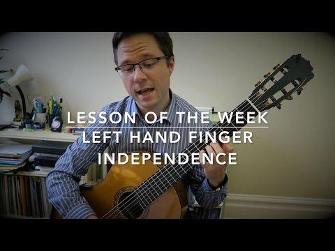 Lesson: Left Hand Finger Independence for Guitar