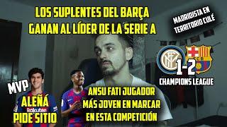 LOS SUPLENTES GANAN AL LÍDER DE ITALIA · INTER 1-2 FC BARCELONA • INTER AL CARRER