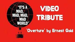 """Video Tribute: """"It's A Mad, Mad, Mad, Mad World!"""" (Overture)"""