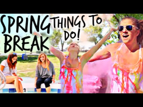 What To Do When You're Bored On Spring Break!