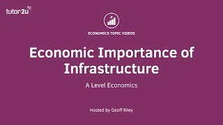 Download Economic Importance of Infrastructure Video
