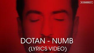 DOTAN - Numb (Lyrics Video)