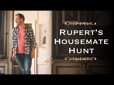 Rupert's Housemate Hunt - The Advert | SpareRoom