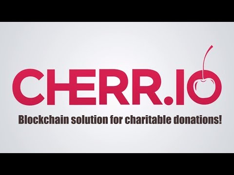 CHERR.IO - blockchain solution for charitable donations! ICO