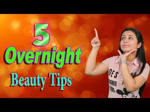 5 Overnight Beauty Tips | For Gorgeous & Beautiful Skin | Tips For Skin Care At Night By Bhavya