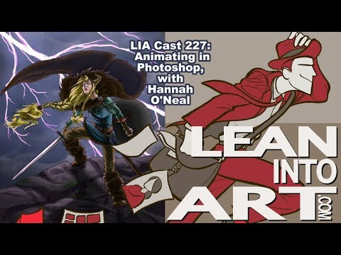 LIA Cast 227 - Animating in Photoshop, with Hannah O'Neal