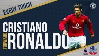 Cristiano Ronaldo's Debut | EVERY Touch v Bolton! | Manchester United 4-0 Bolton Wanderers