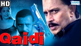 Qaidi {2002} {HD} - Mithun Chakraborty - Nirmal Pandey - Full Hindi Movie