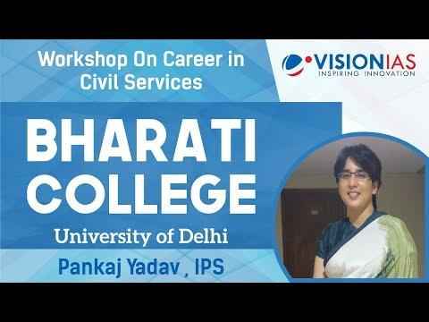 Workshop on Career in Civil Services   Bharati College   Pankaj Yadav (IPS)