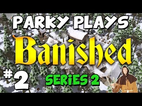 Let's Play Banished - Part 2 - STOP EATING SO MUCH!!