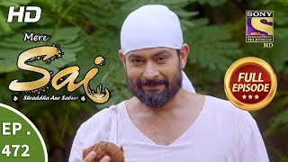 Mere Sai - Ep 472 - Full Episode - 16th July, 2019