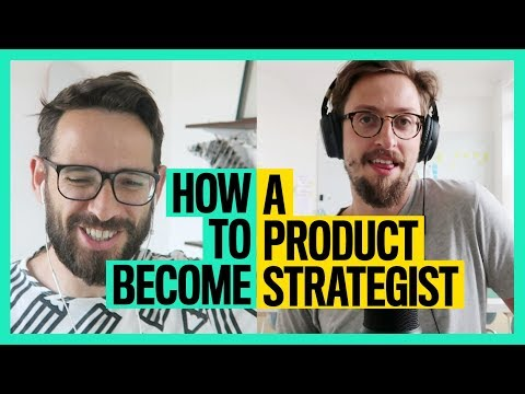 How To Become a Product Strategist