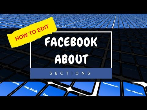 How to EDIT Your FACEBOOK ABOUT SECTION