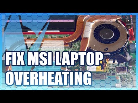 How to Fix MSI Laptop Fans & Overheating