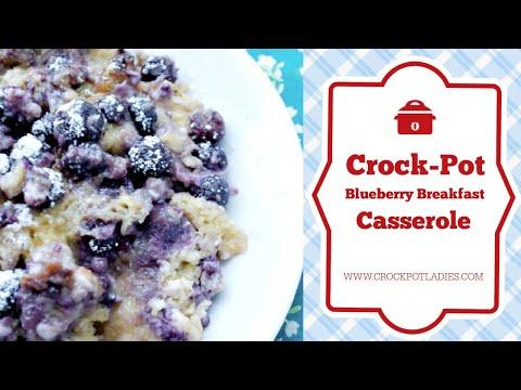 Crock Pot Blueberry Breakfast Casserole Video