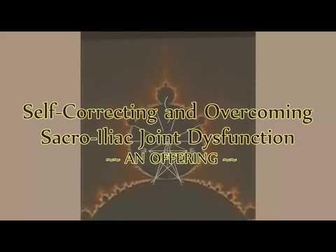 Self-Correcting S-I Joint Dysfunction * S-I Self-Adjustment