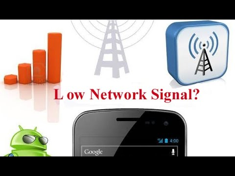 How to solve low network problem of your mobile phone