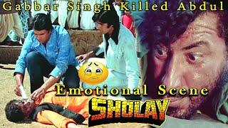 Gabbar Singh Killed Abdul | Emotional Scene From Sholay Hindi Movie