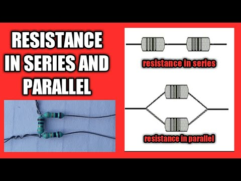 Resistance in series and Parallel in hindi