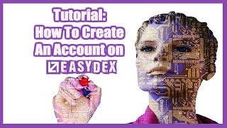 How To Open An Account On Easydex Tutorial