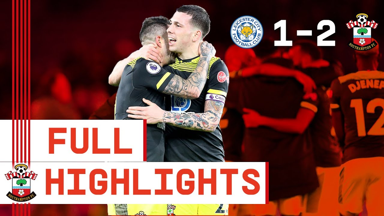 HIGHLIGHTS: Leicester City 1-2 Southampton   Premier League