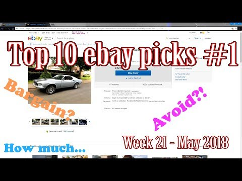 Top 10 Ebay car picks #1 - week 21 2018