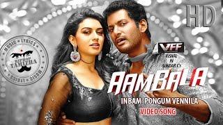 Aambala | Inbum Pongum | Full Video Song | Vishal, Hansika