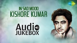 Best of Bollywood Sad Songs | Kishore Kumar | Chingari Koi Bhadke | Audio Jukebox