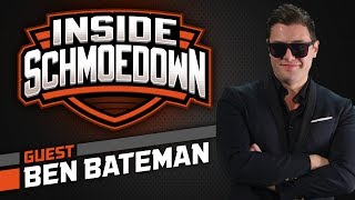 Ben Bateman: Inside Schmoedown With The Pit Boss