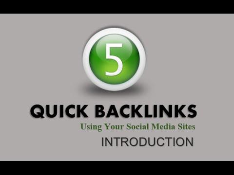 5 Quick Backlinks Using Social Media - Intro