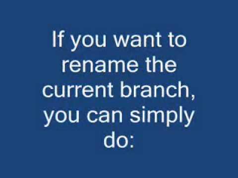 Rename a local Git branch?