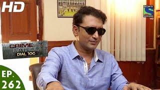 Crime Patrol Dial 100 - क्राइम पेट्रोल - Surya - Episode 262 - 17th October, 2016
