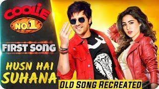 Coolie No. 1 2020 || First Song || Husn Hai Suhana || Varun Dhawan || Sara Ali Khan